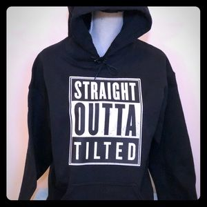 """Other - New """"Straight outta Tilted"""" hooded sweatshirt"""